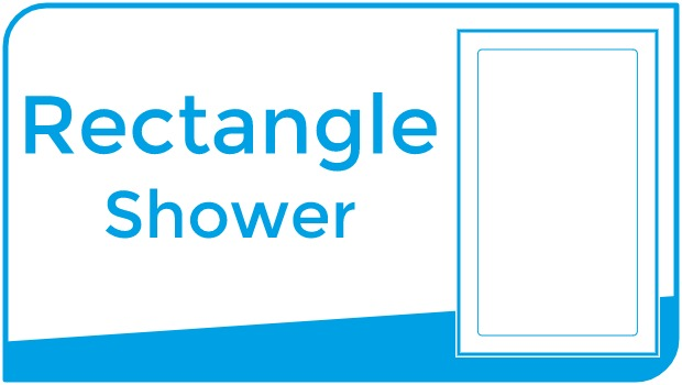 Choose shower by Rectangle shape